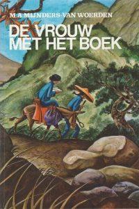 De vrouw met het Boek M.A. Mijnders van Woerden 9033100223 9789033100222 6e druk