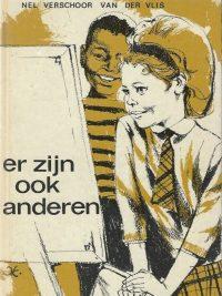 Er zijn ook anderen Nel Verschoor van der Vlis illustraties van Jan Kothuis