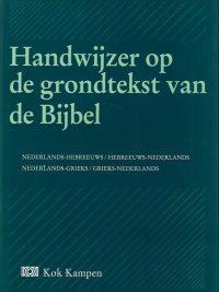 Handwijzer op de grondtekst van de Bijbel 9024207428 9789024207428
