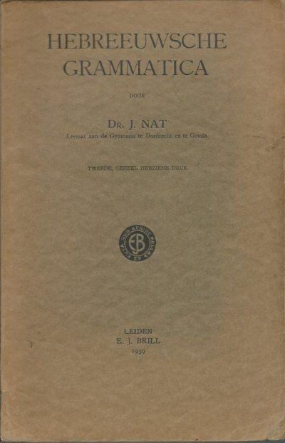 Hebreeuwsche Gramatica Dr. J. Nat E.J. Bril 2e geheel herz. druk 1939