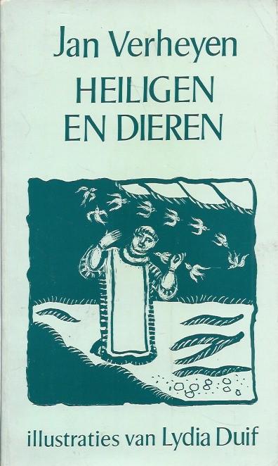 Heiligen en dieren Jan Verheyen Lydia Duif 9063250746 9789063250744