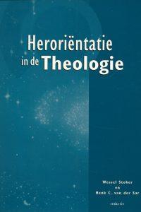 Heroriëntatie in de theologie Wessel Stoker en Henk C. van der Sar 9043509620 9789043509626