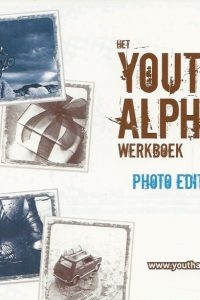 Het Youth Alpha werkboekje Photo Edition 9789077565162