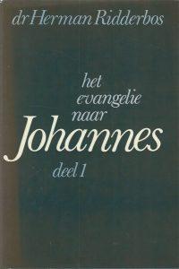 Het evangelie naar Johannes proeve van een theologische exegese Deel 1 hoofdstuk 1 10 H.N. Ridderbos 9024209544 9789024209545