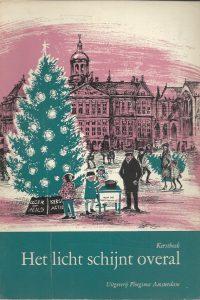 Het licht schijnt overal Kerstboek 1963