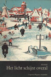 Het licht schijnt overal Kerstboek 1964