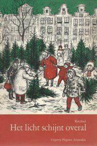 Het licht schijnt overal Kerstboek 1965
