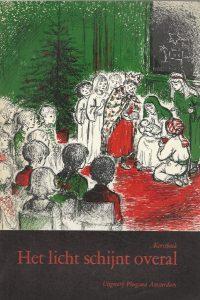 Het licht schijnt overal Kerstboek 1966