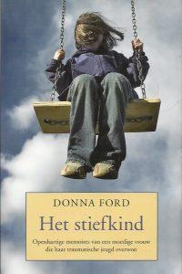 Het stiefkind Donna Ford 9022564614 9789022564615