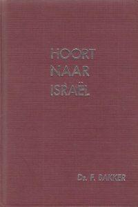 Hoort naar Israel ds. F. Bakker 9033601400 9789033601408 4e druk