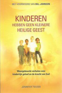 Kinderen hebben geen kleinere Heilige Geest Jennifer Toledo 9789490489144