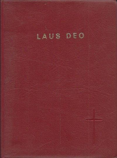 Laus Deo gebeden en gezangen voor de Eredienst van de Eucharistie enkele sacramenten enige gebeden voor het dagelijks leven H.P.M. Litjens