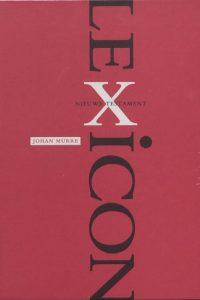 Lexicon Nieuwe Testament alle Griekse woorden in het Nieuwe Testament Johan Murre 9789076564807