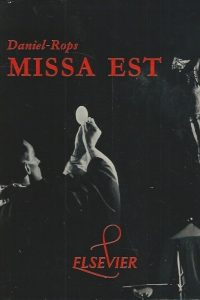 Missa Est Daniel Rops Laure Albin Guillot