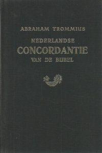 Nederlandse concordantie van de Bijbel Abraham Trommius 9029702214 9789029702218 23ste druk