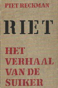 Riet het verhaal van de suiker Piet Reckman