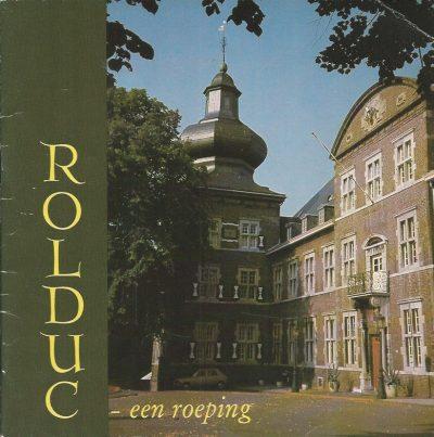 Rolduc een roeping Bisdom Roermond 2e druk 1979