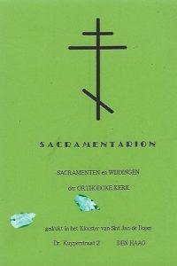 Sacramentarion Sacrementen en wijdingen der orthodoxe kerk Gedrukt in het Klooster van Sint Jan de Doper