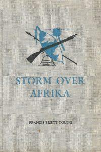 Storm over Afrika Francis Brett Young