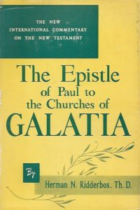 The Epistle of Paul to the Churches of Galatia The New International Commentary on the New Testament Herman N. Ridderbos Eerdmans 1953