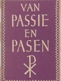 Van Passie en Pasen lijden en opstandingsverzen van Nederlandse dichters Bosch Keuning 3e druk