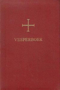 Vesperboek voor de zondagen feestdagen en voornaamste heiligendagen 3e druk 1963