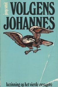 Volgens Johannes bezinning op het vierde evangelie Joop Smit 9030401079 kaft matig