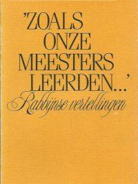 Zoals onze meesters leerden rabbijnse vertellingen Jakob J. Petuchowski 9025943071 9789025943073