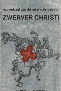 Zwerver Christi het verhaal van de Russische pelgrim Benoit du Moustier 9020904795 9789020904796