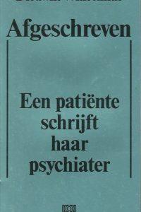 Afgeschreven een patiënte schrijft haar psychiater Dieuwke Winsemius 9024200040 9789024200047