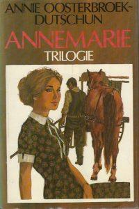 Annemarie trilogie Annie Oosterbroek Dutschun 9021034417 9789021034416