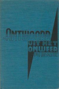 Antwoord uit het onweer een verhandeling over heb boek Job K.H. Miskotte Tweede zeer vermeerderde uitgave van De Verborgene