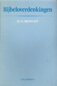 Bijbeloverdenkingen Dr. H. Berkhof 9026608640 9789026608643