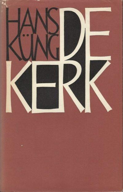 De Kerk Hans Kung Paul Brand 1967 Hardcover