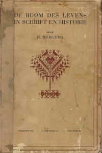 De boom des levens in schrift en historie H. Bergema