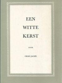 Een Witte Kerst Okke Jager 1e druk