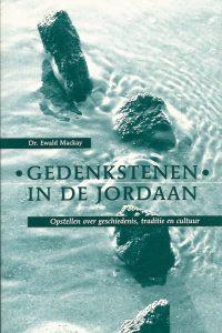 Gedenkstenen in de Jordaan een bundel opstellen over geschiedenis traditie en cultuur Ewald Mackay 9058291871 9789058291875