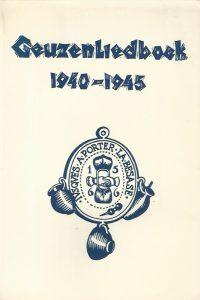 Geuzenliedboek 1940 1945 onder redactie van M.G. Schenk en H.M. Mos