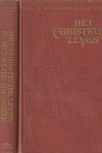 Het christelijke leven Dr. G. Brillenburg Wurth in 3 delen