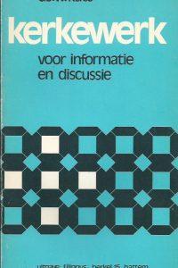 Kerkewerk voor informatie en discussie Ds. W. Kats