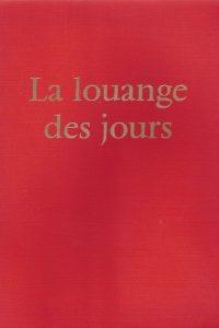 La louange des jours La Presses de Taize 6e edition entirement revue 1977