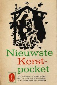 Nieuwste Kerstpocket Nieuwste Kerstverhalen Axel Hambraeus Hans Renes J.M. van Walsum Quispel A.K. Straatsma en anderen