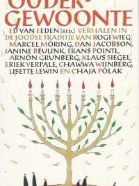Oudergewoonte de joodse traditie in verhalen Ed van Eeden 9029515015 9789029515016