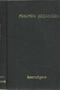 Psalmen en gezangen voor den eeredienst der Nederlandsche Hervormde Kerk Kooruitgave 1938