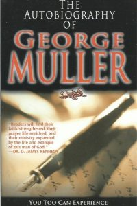 The Autobiography of George Muller 0883681595 9780883681596