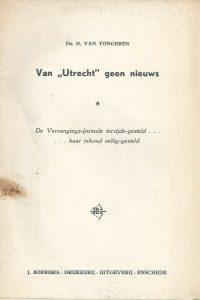 Van Utrecht geen nieuws de Vervangings formule terzijde gesteld haar inhoud veilig gesteld Ds. H. van Tongeren