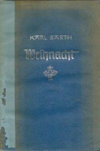 Weihnacht Karl Barth