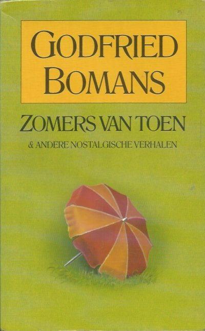 Zomers van toen en andere nostalgische verhalen Godfried Bomans 9050930441 9789050930444