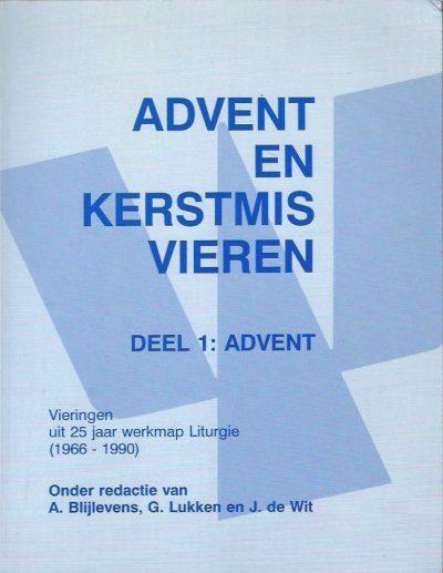Advent en Kerstmis vieren Deel 1 Advent 9030407611 9789030407614