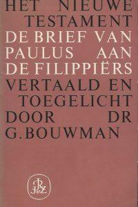 De Brief van Paulus aan de Filippiërs Vertaald en uitgelegd door Dr. G. Bouwman
